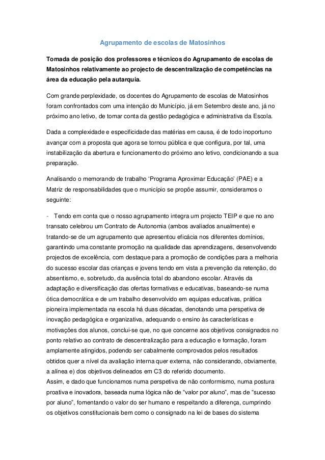 Agrupamento de escolas de Matosinhos Tomada de posição dos professores e técnicos do Agrupamento de escolas de Matosinhos ...