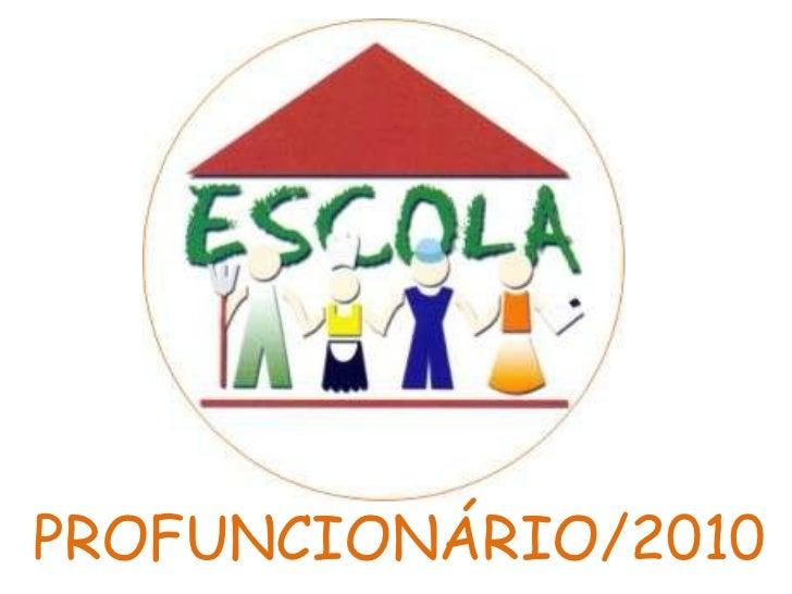 PROFUNCIONÁRIO/2010