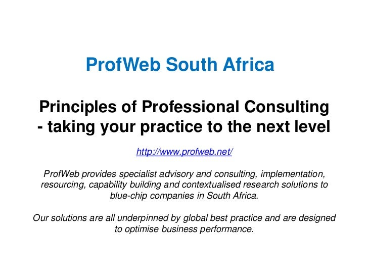 ProfWeb South Africa Principles of Professional Consulting - taking your practice to the next level                       ...