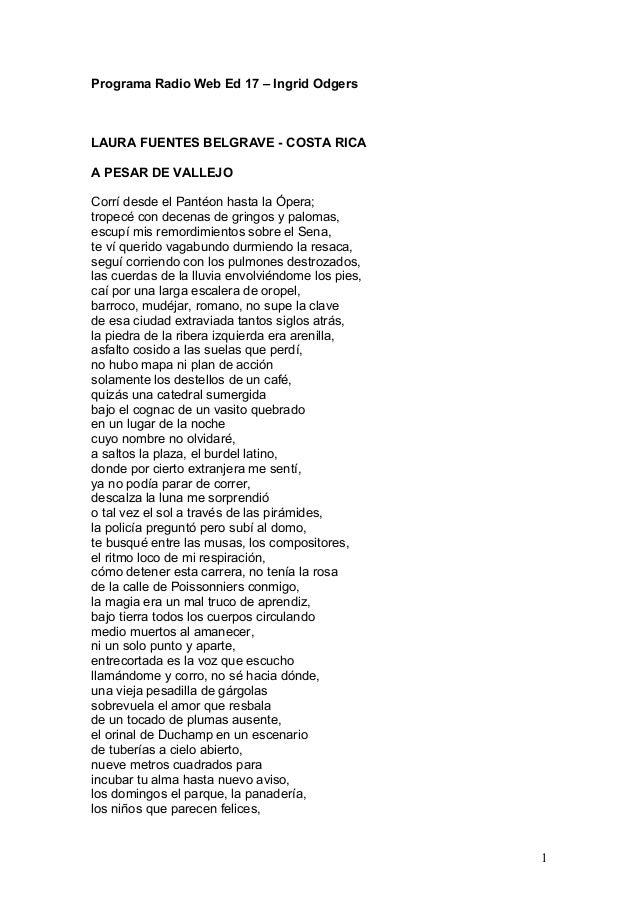 Programa Radio Web Ed 17 – Ingrid Odgers LAURA FUENTES BELGRAVE - COSTA RICA A PESAR DE VALLEJO Corrí desde el Pantéon has...