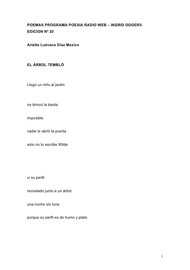 POEMAS PROGRAMA POESIA RADIO WEB – INGRID ODGERS EDICION Nº 20   Arlette Luévano Díaz Mexico     EL ÁRBOL TEMBLÓ     Llegó...