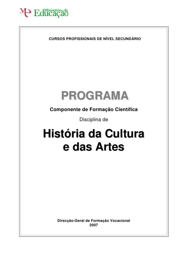 CURSOS PROFISSIONAIS DE NÍVEL SECUNDÁRIO      PROGRAMA Componente de Formação Científica               Disciplina deHistór...