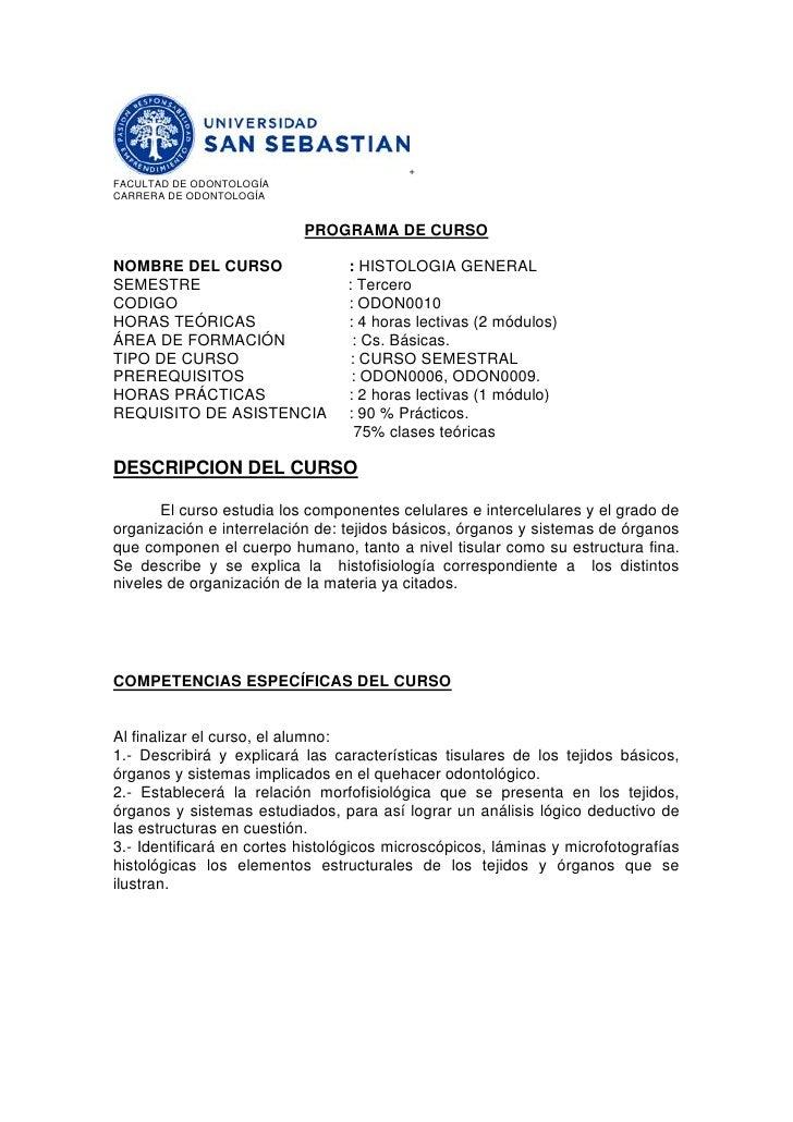 + FACULTAD DE ODONTOLOGÍA CARRERA DE ODONTOLOGÍA                              PROGRAMA DE CURSO  NOMBRE DEL CURSO         ...