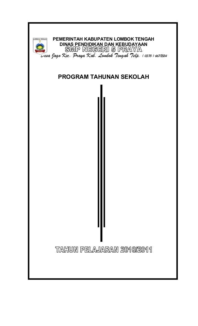 PEMERINTAH KABUPATEN LOMBOK TENGAH DINAS PENDIDIKAN DAN KEBUDAYAAN Desa Jago Kec. Praya Kab. Lombok Tengah Telp. ( 0370 ) ...