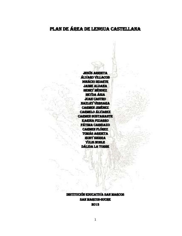 PLAN DE ÁREA DE LENGUA CASTELLANA               Jesús arrieta             Álvaro villacob              Ignácio iriarte    ...