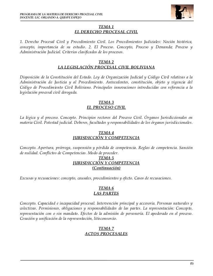 PROGRAMA DE LA MATERIA DE DERECHO PROCESAL CIVILDOCENTE: LIC. ORLANDO A. QUISPE ESPEJO                                    ...