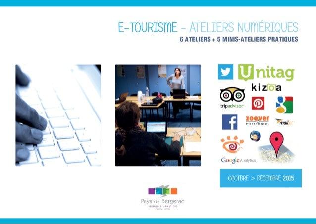 Marie-Pierre MAILLET Animatrice numérique de Territoire Office de Tourisme Bergerac Sud-Dordogne Guenaëlle NÉ Animatrice n...