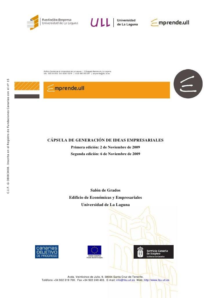 C.I.F. G-38083408. Inscrita en el Registro de Fundaciones Canarias con el nº 15                                           ...