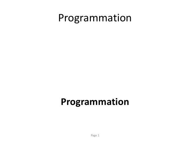 Programmation Programmation Page 1
