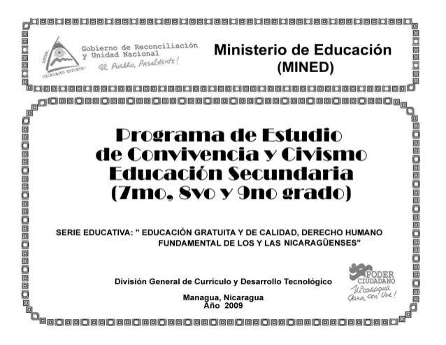 MINISTERIO DE EDUCACIÓN AUTORIDADES  Ministro Vice Ministra Secretaria General Director General de Educación y Delegacione...