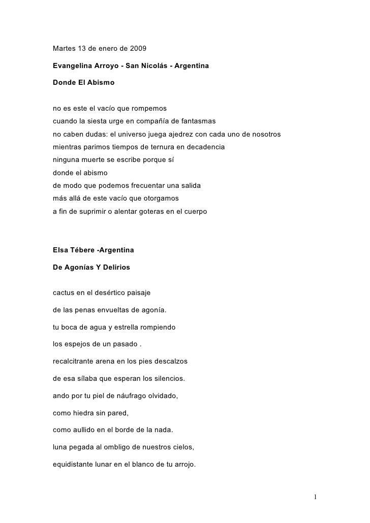 Martes 13 de enero de 2009  Evangelina Arroyo - San Nicolás - Argentina  Donde El Abismo   no es este el vacío que rompemo...