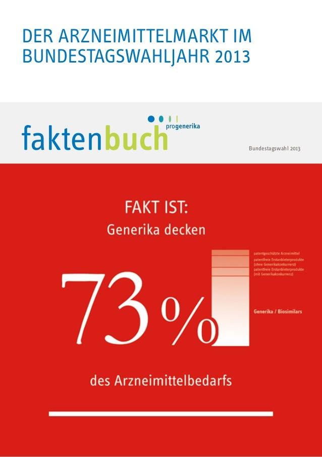 Der Arzneimittelmarkt im bundestagswahljahr 2013  Bundestagswahl 2013