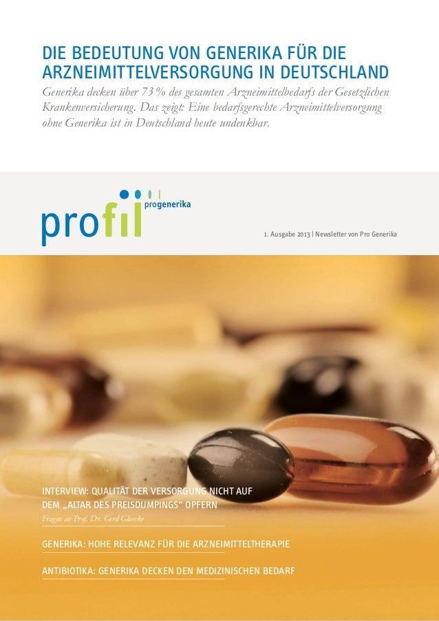 Die Bedeutung von generika für die Arzneimittelversorgung in Deutschland Generika decken über 73% des gesamten Arzneimitt...