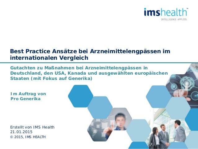 Best Practice Ansätze bei Arzneimittelengpässen im internationalen Vergleich Gutachten zu Maßnahmen bei Arzneimittelengpäs...