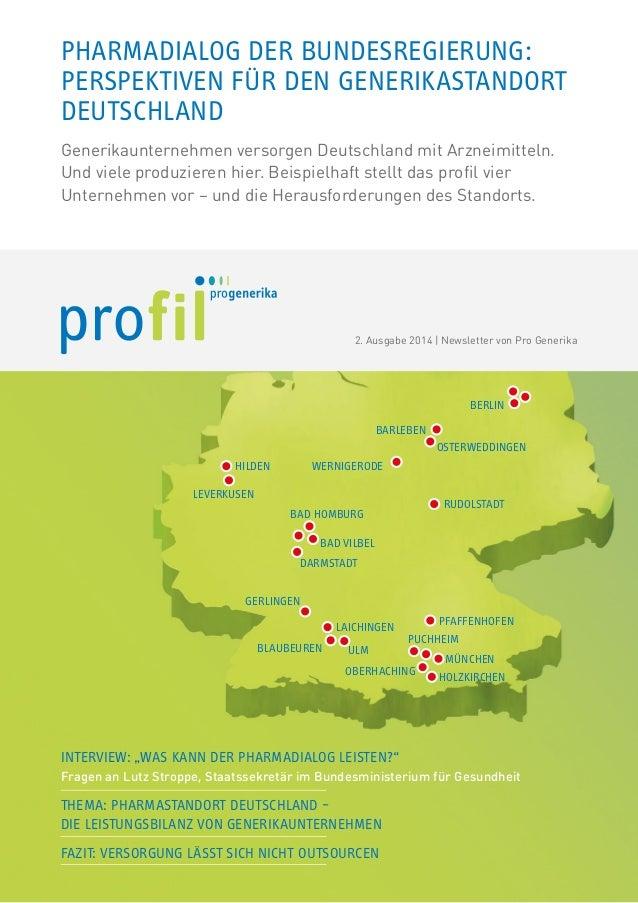 Pharmadialog der Bundesregierung:  PERSPEKTIVEN für den Generikastandort  Deutschland  Generikaunternehmen versorgen Deuts...