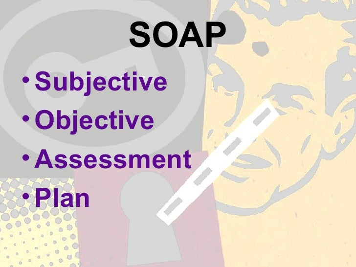 Progess Note Presentation2 – Subjective Objective Assessment Planning Note