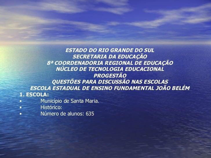 <ul><li>ESTADO DO RIO GRANDE DO SUL </li></ul><ul><li>SECRETARIA DA EDUCAÇÃO </li></ul><ul><li>8ª COORDENADORIA REGIONAL D...