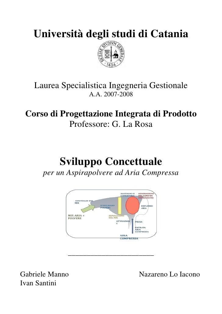 Università degli studi di Catania        Laurea Specialistica Ingegneria Gestionale                    A.A. 2007-2008    C...