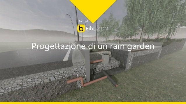 I Focus di Progettazione di un rain garden
