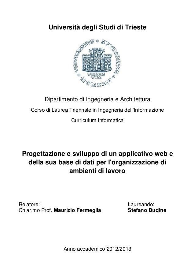 Università degli Studi di Trieste  Dipartimento di Ingegneria e Architettura Corso di Laurea Triennale in Ingegneria dell'...