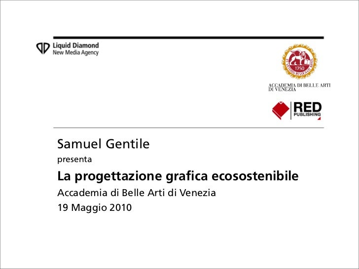 2010 05 19 la progettazione grafica ecosostenibile