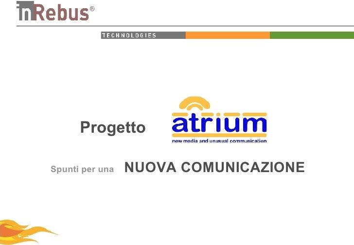 Progetto Spunti per una  NUOVA COMUNICAZIONE