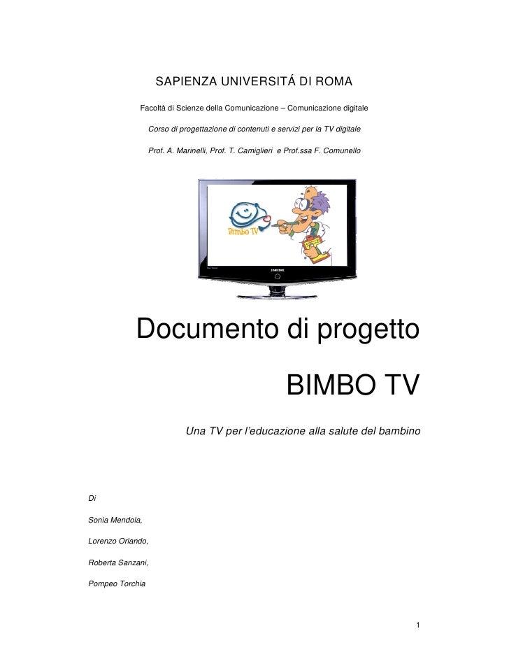 SAPIENZA UNIVERSITÁ DI ROMA              Facoltà di Scienze della Comunicazione – Comunicazione digitale                  ...