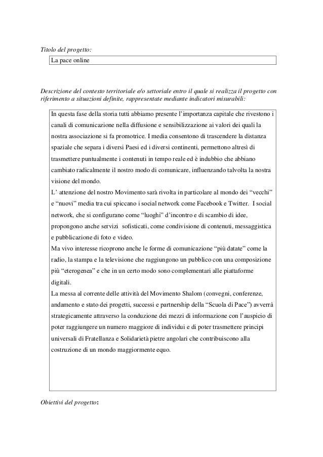 Titolo del progetto: La pace online Descrizione del contesto territoriale e/o settoriale entro il quale si realizza il pro...