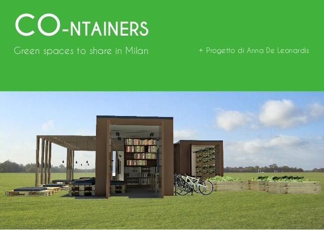 URBAN DESIGN | 2015 | Urban Design | NABA | Docente: Germana De Michelis | Progetto: Anna De Leonardis CO-NTAINERS Green s...