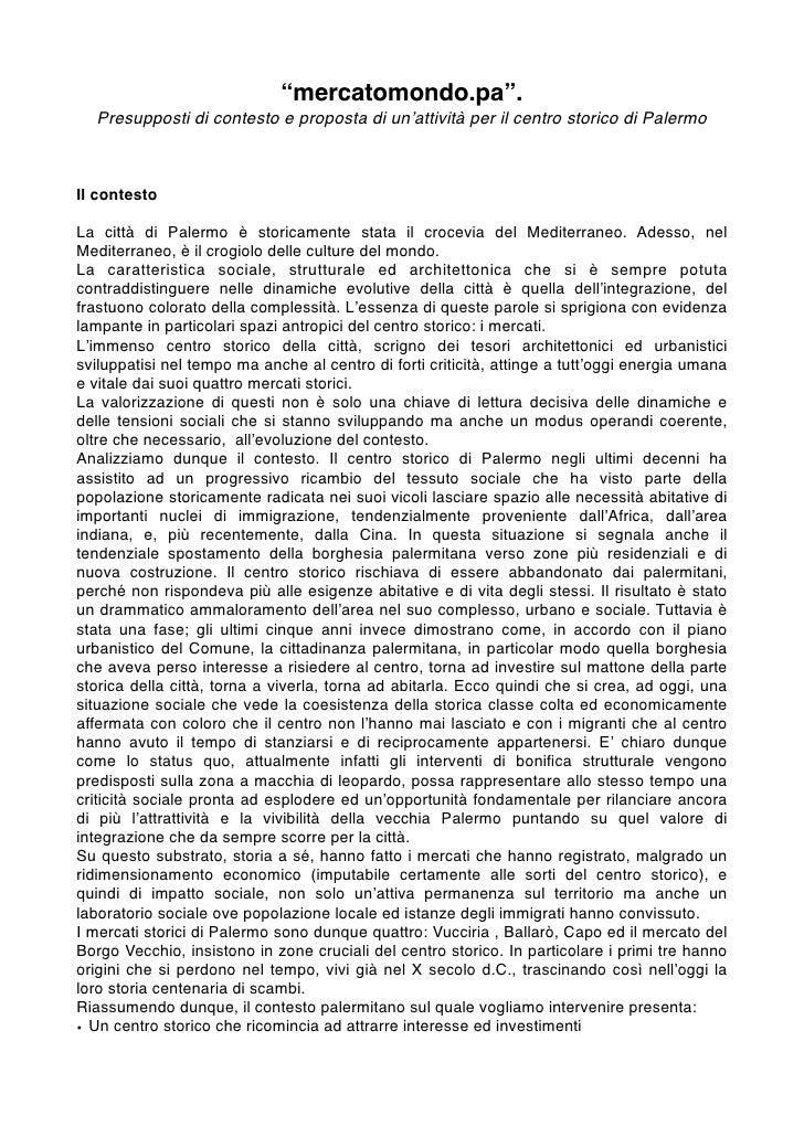 """""""mercatomondo.pa"""".   Presupposti di contesto e proposta di un'attività per il centro storico di Palermo    Il contesto  La..."""