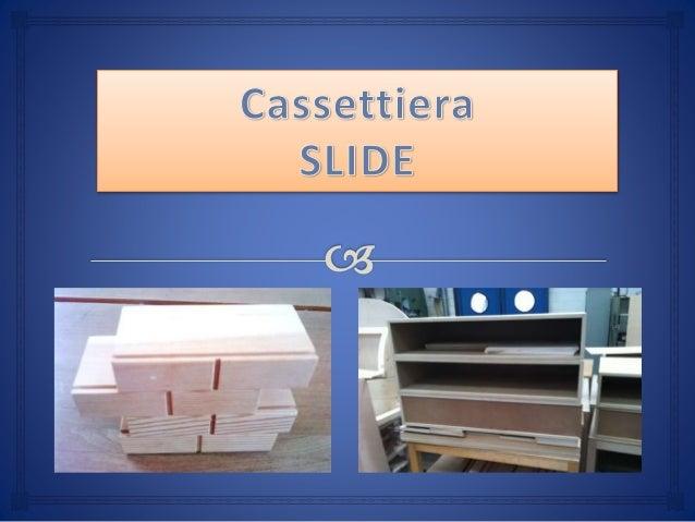Progetto Cassettiera In Legno.Progetto Cassettiera Miki Idis Spara