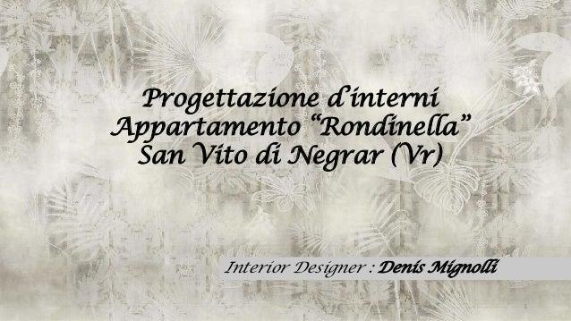 Progetto definitivodi dennis mignolli per esame corso for Corso interior design napoli