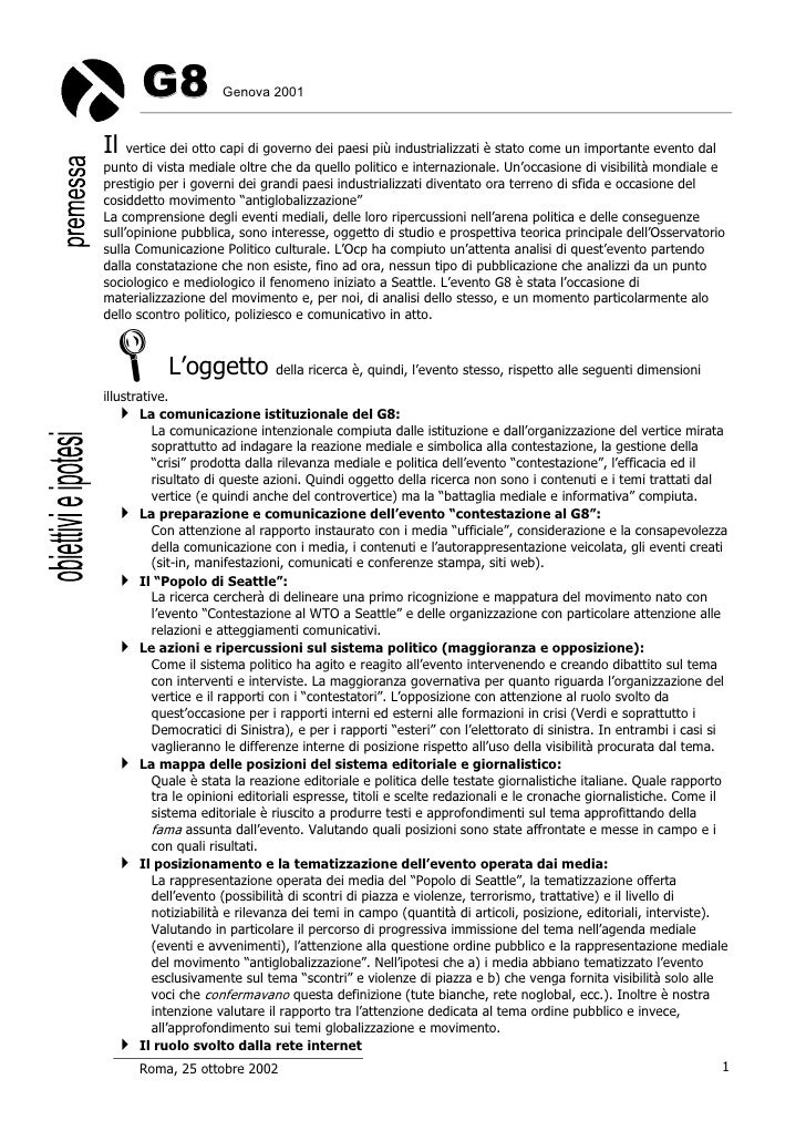 G8             Genova 2001    Il   vertice dei otto capi di governo dei paesi più industrializzati è stato come un importa...