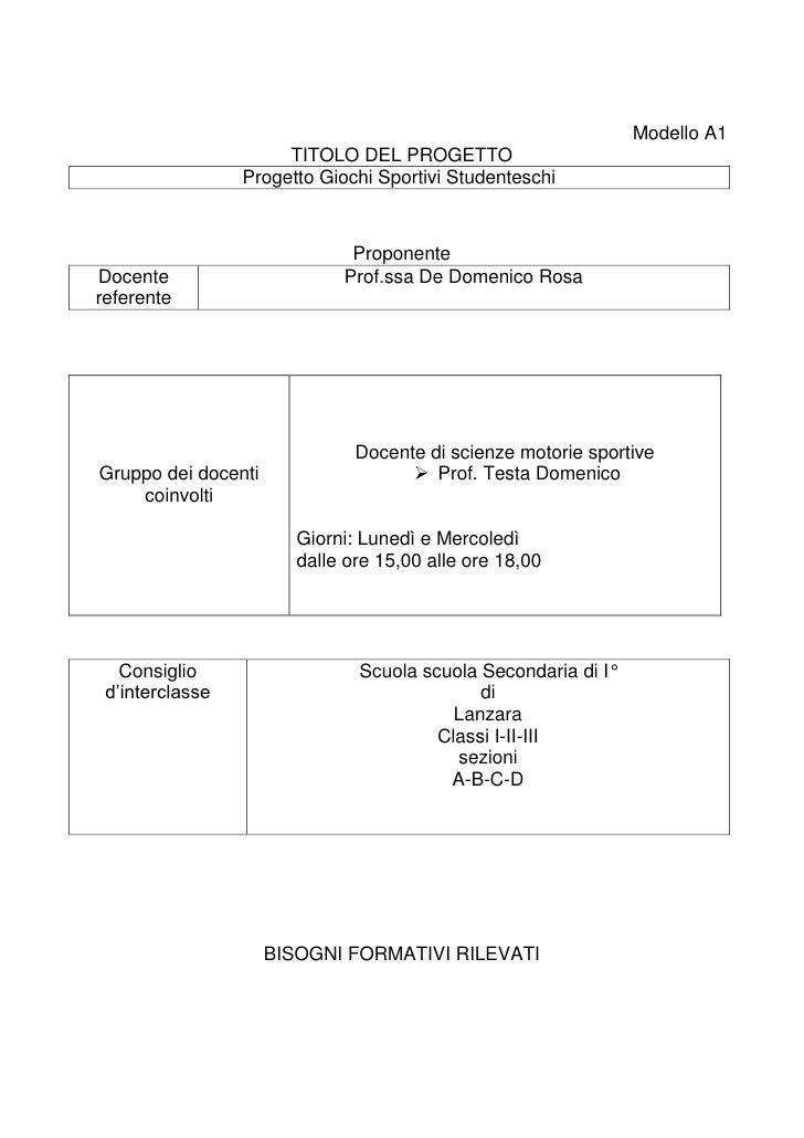 Modello A1<br />TITOLO DEL PROGETTO<br />Progetto Giochi Sportivi Studenteschi <br />Proponente<br />Docente referenteProf...