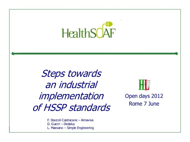 Steps towards   an industrial implementation                        Open days 2012                                        ...