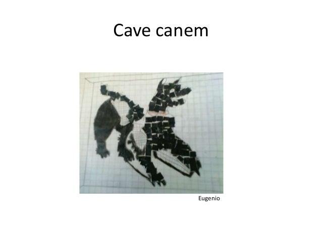 Cave canem Eugenio