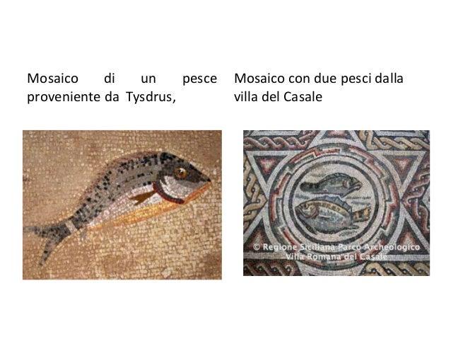 Mosaico di un pesce proveniente da Tysdrus, Mosaico con due pesci dalla villa del Casale