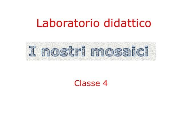 Laboratorio didattico Classe 4