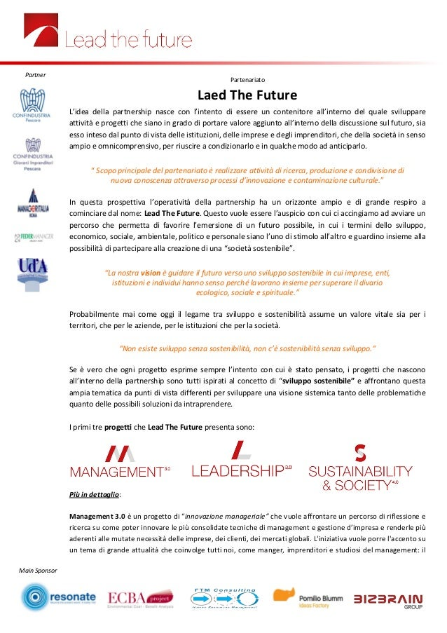 Main Sponsor Partenariato Laed The Future L'idea della partnership nasce con l'intento di essere un contenitore all'intern...