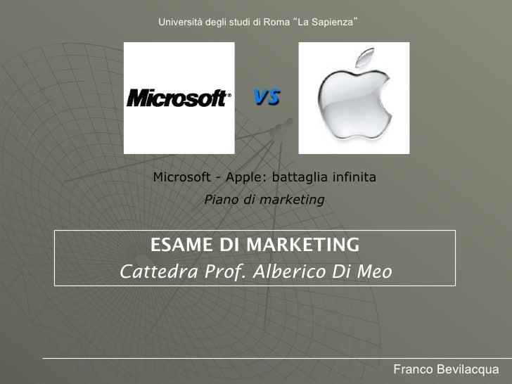 Università degli studi di Roma La Sapienza                       vs   Microsoft - Apple: battaglia infinita             Pi...