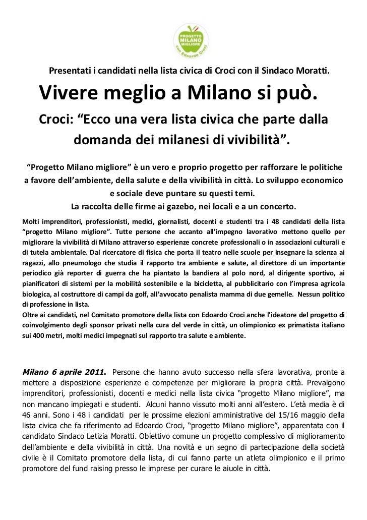 """Presentati i candidati nella lista civica di Croci con il Sindaco Moratti.     Vivere meglio a Milano si può.     Croci: """"..."""