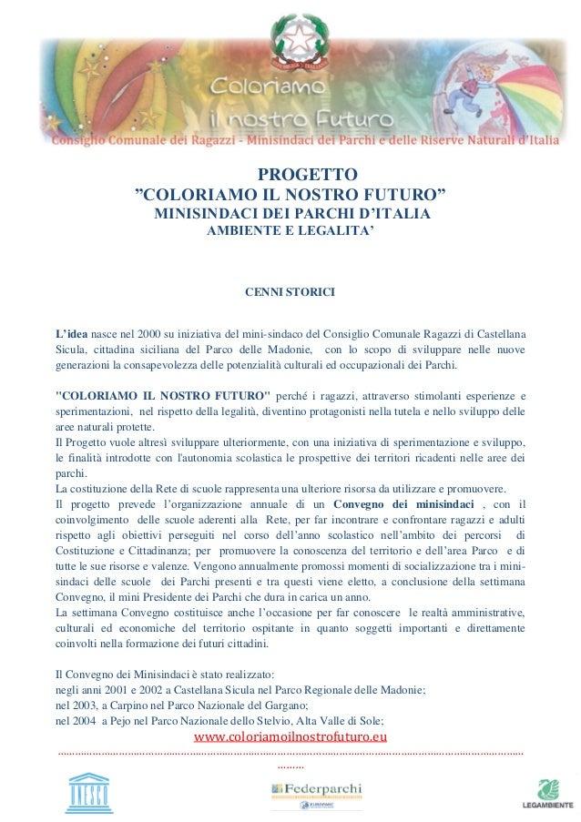 """www.coloriamoilnostrofuturo.eu …………………………………………………………………………………………………………………………………………… ……… PROGETTO """"COLORIAMO IL NOSTRO FUT..."""
