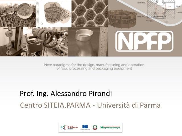 Prof. Ing. Alessandro Pirondi Centro SITEIA.PARMA - Università di Parma