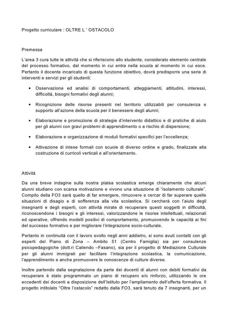 Progetto curriculare : OLTRE L ' OSTACOLOPremessaL'area 3 cura tutte le attività che si riferiscono allo studente, conside...