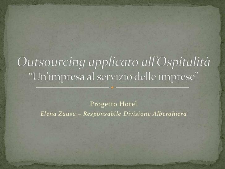 Progetto HotelElena Zausa – Responsabile Divisione Alberghiera
