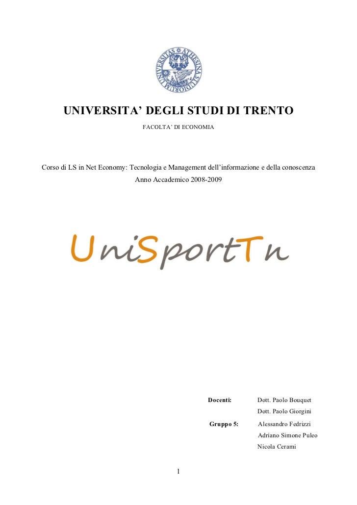 UNIVERSITA' DEGLI STUDI DI TRENTO                                FACOLTA' DI ECONOMIACorso di LS in Net Economy: Tecnologi...