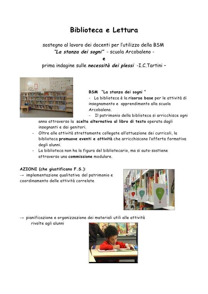 """Biblioteca e Lettura             sostegno al lavoro dei docenti per l'utilizzo della BSM                 """"La stanza dei so..."""