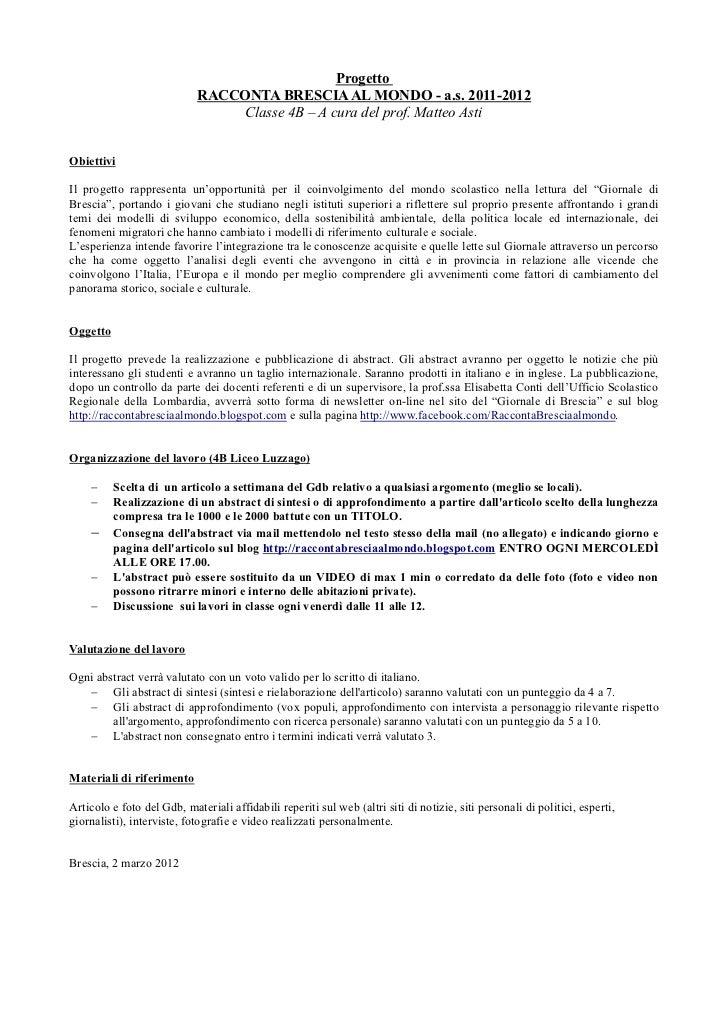 Progetto                            RACCONTA BRESCIA AL MONDO - a.s. 2011-2012                                Classe 4B – ...