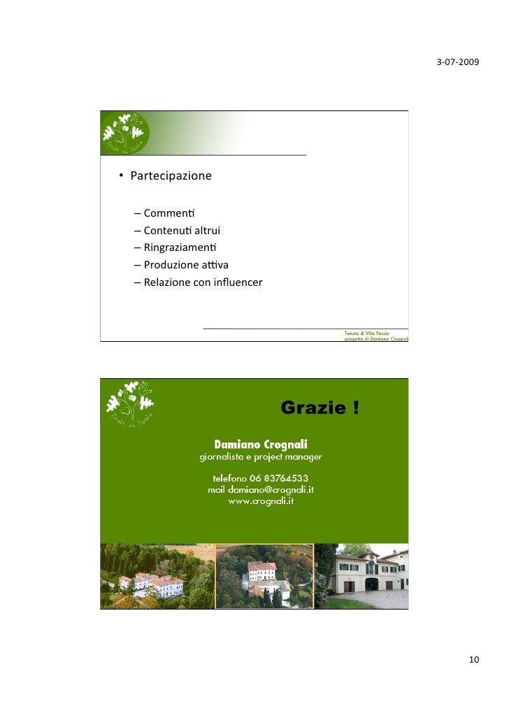3‐07‐2009     • Partecipazione    –Commen;   –Contenu;altrui   –Ringraziamen;   –ProduzioneaLva   –Relazione...