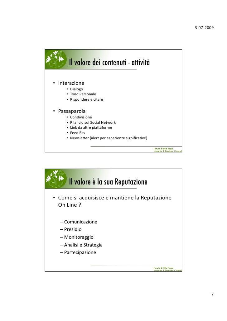 3‐07‐2009            Il valore dei contenuti - attività!         • Interazione       • Dialogo       • TonoPerson...